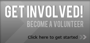 Get Involved! Become a Volunteer. Click Here to get started